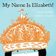 Book Cover for MY NAME IS ELIZABETH!