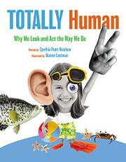 TOTALLY HUMAN by Cynthia Pratt Nicolson