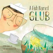 A FISH NAMED GLUB by Dan Bar-el