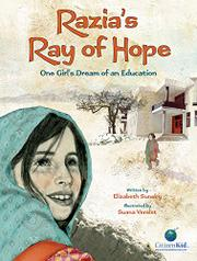 RAZIA'S RAY OF HOPE by Elizabeth  Suneby
