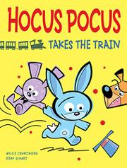 HOCUS POCUS TAKES THE TRAIN by Sylvie Desrosiers