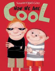 NOW WE ARE COOL by Susann Opel-Götz