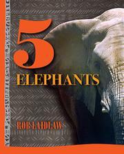 5 ELEPHANTS by Rob Laidlaw