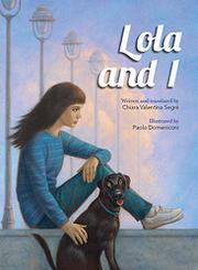 LOLA AND I by Chiara Valentina Segré