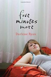 FIVE MINUTES MORE by Darlene Ryan