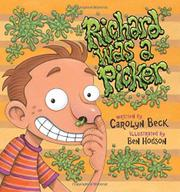 RICHARD WAS A PICKER by Carolyn Beck