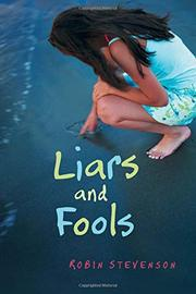 LIARS AND FOOLS by Robin Stevenson