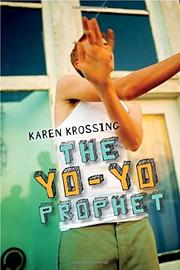 THE YO-YO PROPHET by Karen Krossing