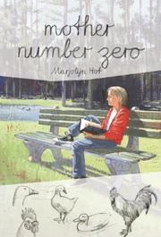 MOTHER NUMBER ZERO by Marjolijn Hof