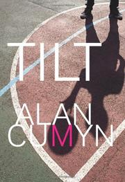 TILT by Alan Cumyn