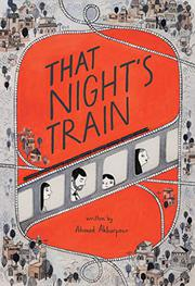 THAT NIGHT'S TRAIN by Ahmad Akbarpour