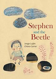 STEPHEN AND THE BEETLE by Jorge Luján