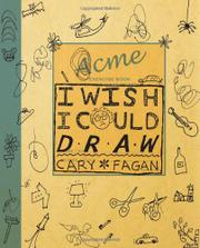 I WISH I COULD DRAW by Cary Fagan