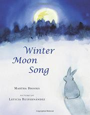 WINTER MOON SONG by Martha Brooks