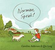 NORMAN, SPEAK! by Caroline Adderson