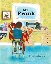 MR. FRANK by Irene Luxbacher