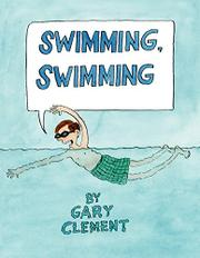 SWIMMING, SWIMMING by Gary Clement