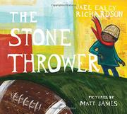 THE STONE THROWER by Jael Ealey Richardson