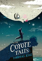 COYOTE TALES by Thomas King