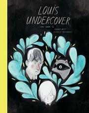 LOUIS UNDERCOVER by Fanny Britt