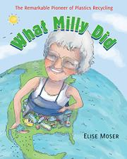 WHAT MILLY DID by Elise Moser