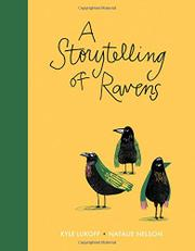 A STORYTELLING OF RAVENS by Kyle Lukoff