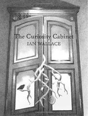 THE CURIOSITY CABINET by Ian Wallace