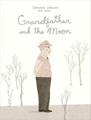 GRANDFATHER AND THE MOON by Stéphanie Lapointe