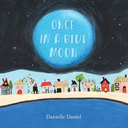 ONCE IN A BLUE MOON by Danielle Daniel
