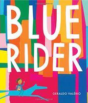 BLUE RIDER by Geraldo Valério