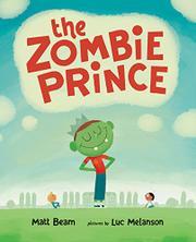 THE ZOMBIE PRINCE by Matt Beam