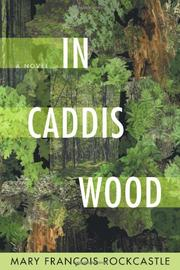 IN CADDIS WOOD by Mary François Rockcastle
