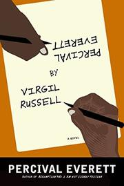 PERCIVAL EVERETT BY VIRGIL RUSSELL by Percival Everett