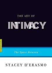 THE ART OF INTIMACY by Stacey D'Erasmo
