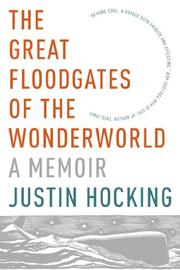 THE GREAT FLOODGATES OF THE WONDERWORLD by Justin Hocking