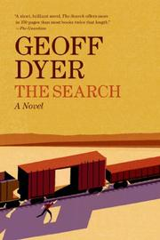 THE SEARCH by Geoff Dyer