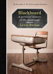 BLACKBOARD by Lewis Buzbee