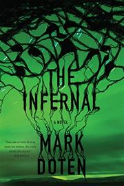 THE INFERNAL by Mark Doten