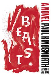 BEAST by Paul Kingsnorth