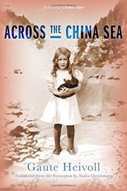 ACROSS THE CHINA SEA by Gaute Heivoll
