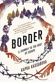 BORDER by Kapka Kassabova