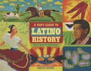 Cover art for A KID'S GUIDE TO LATINO HISTORY