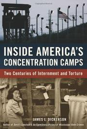 INSIDE AMERICA'S CONCENTRATION CAMPS by James L. Dickerson