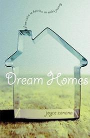 DREAM HOMES by Joyce Zonana