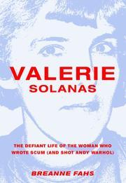 VALERIE SOLANAS by Breanne Fahs