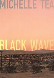 BLACK WAVE by Michelle Tea