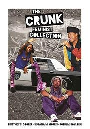 THE CRUNK FEMINIST COLLECTION by Brittney Cooper