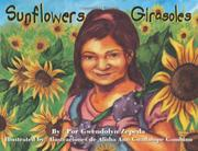 SUNFLOWERS/GIRASOLES by Gwendolyn Zepeda