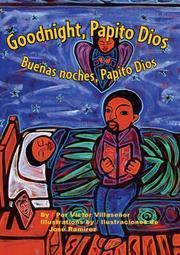 GOODNIGHT, PAPITO DIOS/BUENAS NOCHES, PAPITO DIOS by Victor Villaseñor