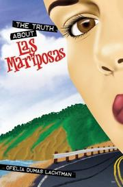 Cover art for THE TRUTH ABOUT LAS MARIPOSAS